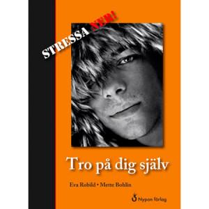 Stressa-Ner-Tro-på-dig-själv